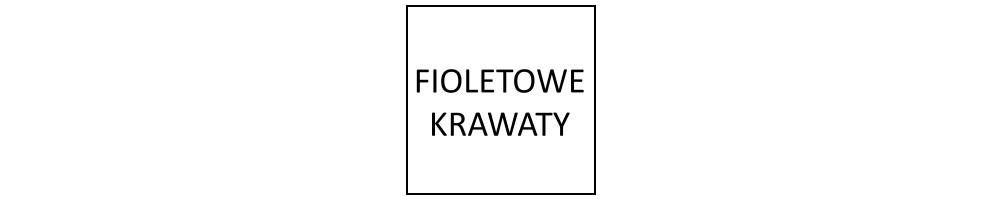 Fioletowe krawaty
