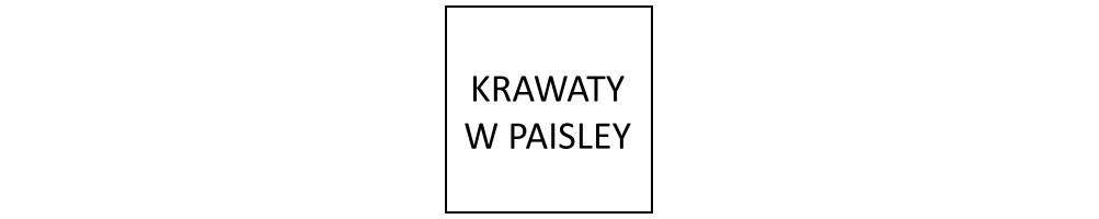 Krawaty w paisley